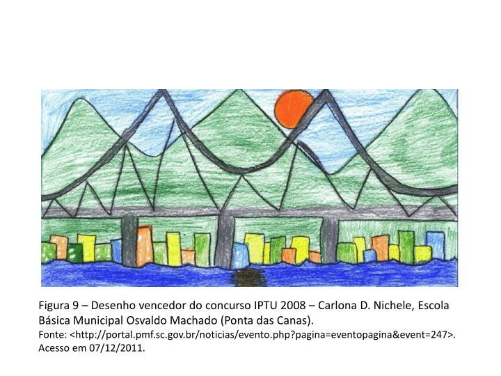 Figura 9 – Desenho vencedor do concurso IPTU 2008 –