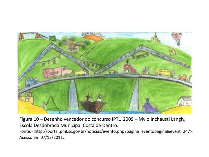 Figura 10 – Desenho vencedor do concurso IPTU 2009 –