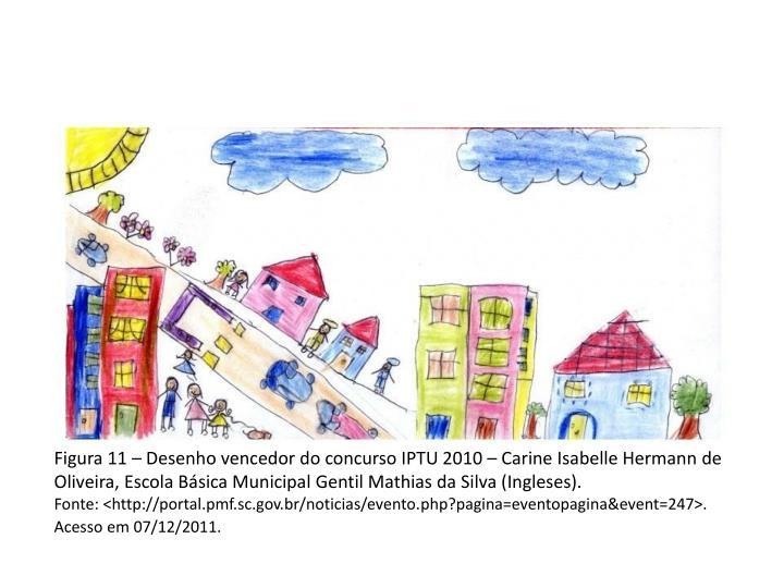 Figura 11 – Desenho vencedor do concurso IPTU 2010 –