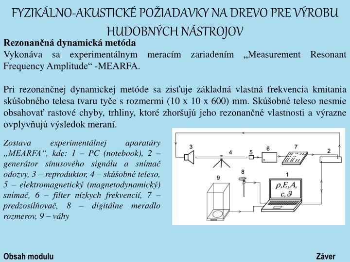 Fyzikálno-akustické požiadavky na drevo pre výrobu hudobných nástrojov