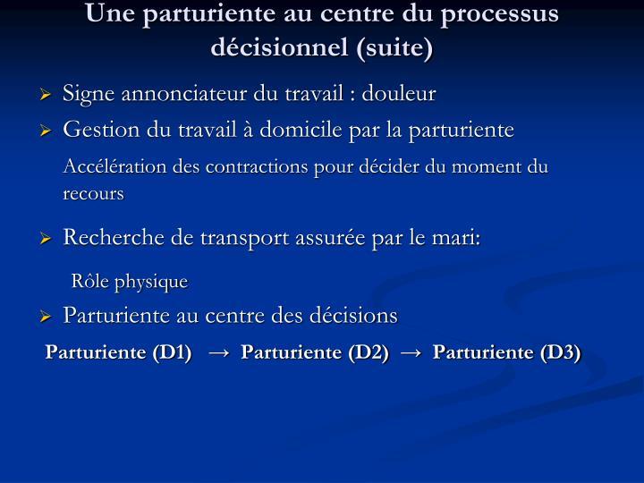 Une parturiente au centre du processus décisionnel (suite)