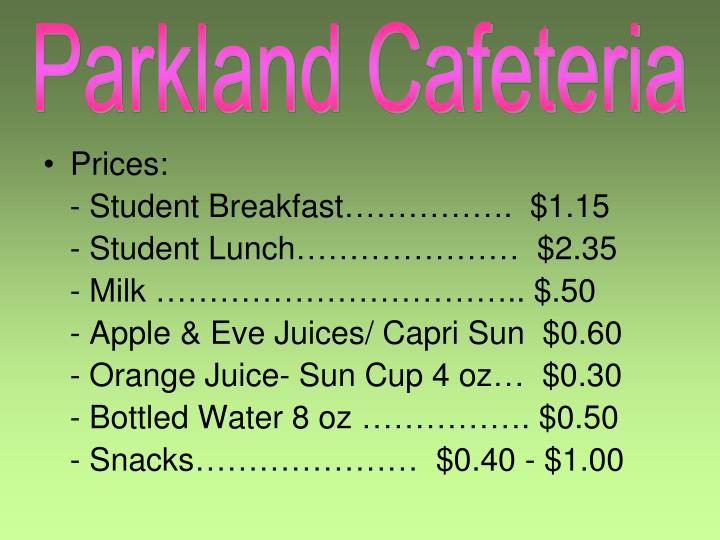 Parkland Cafeteria