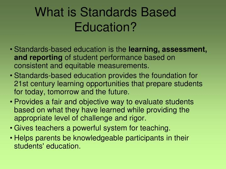 What is Standards Based Education?