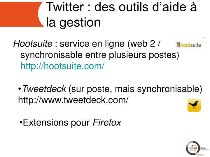 Twitter : des outils d'aide à la gestion