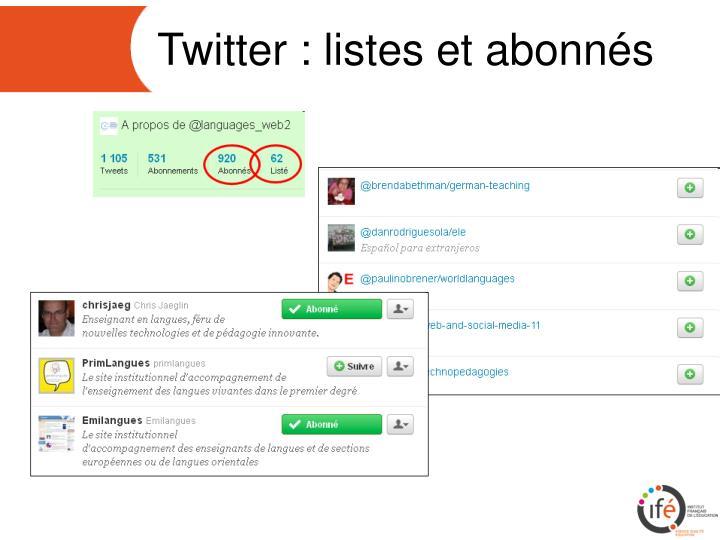 Twitter : listes et abonnés