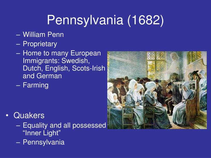 Pennsylvania (1682)