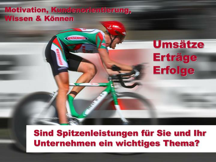 Motivation, Kundenorientierung,