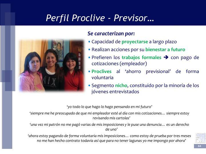 Perfil Proclive - Previsor…