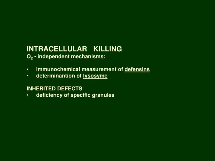 INTRACELLULAR   KILLING