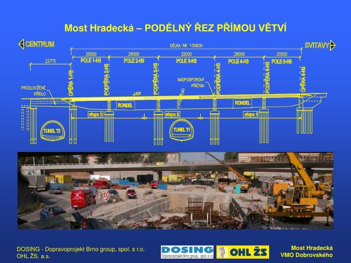 Most Hradecká – PODÉLNÝ ŘEZ PŘÍMOU VĚTVÍ