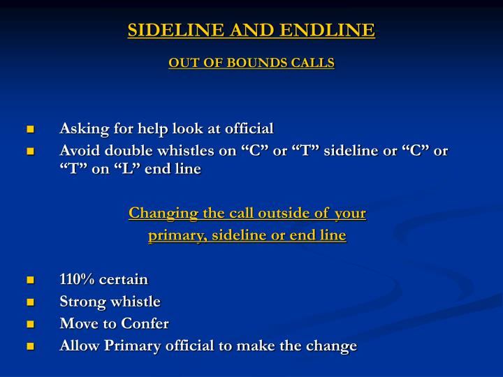 SIDELINE AND ENDLINE