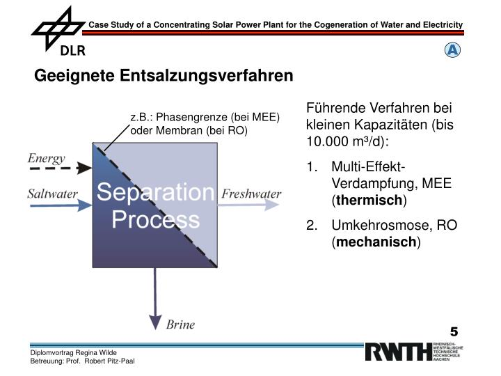 z.B.: Phasengrenze (bei MEE) oder Membran (bei RO)