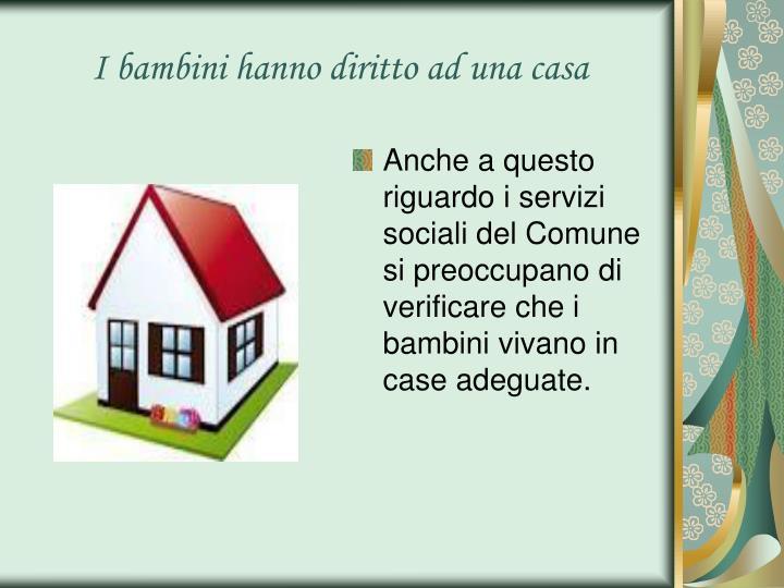 I bambini hanno diritto ad una casa