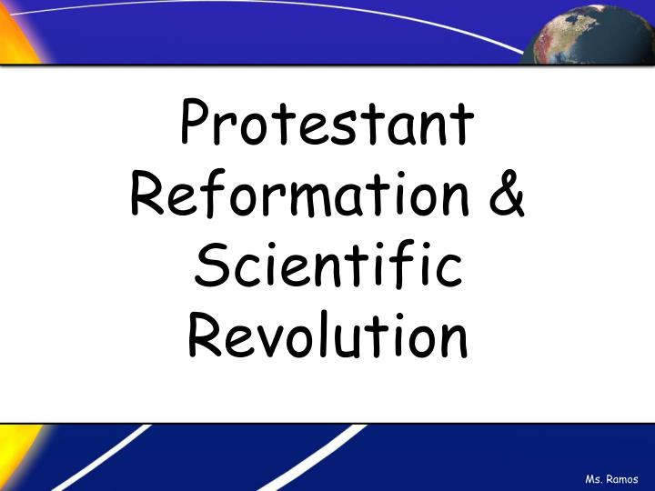 Protestant reformation scientific revolution