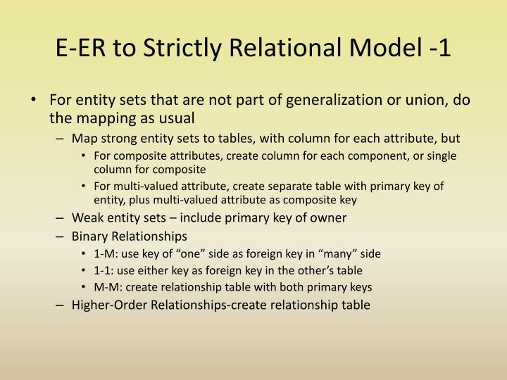 E-ER to Strictly Relational Model -1
