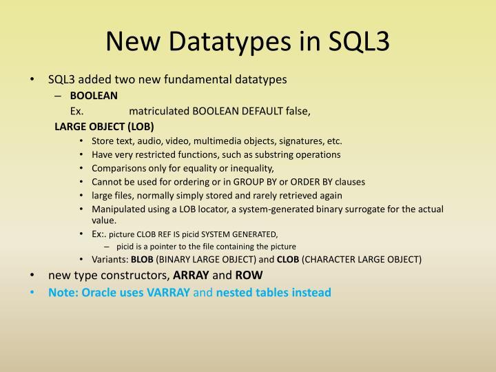 New Datatypes in SQL3