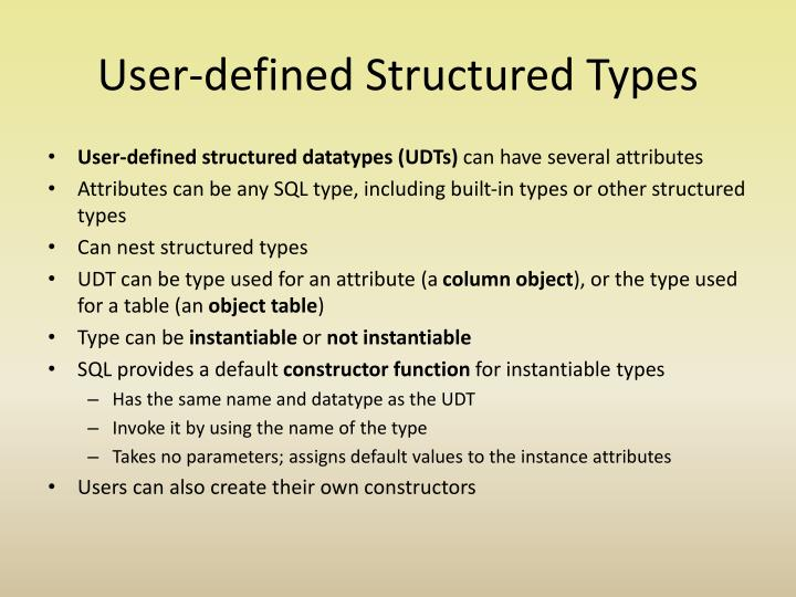 User-defined Structured Types