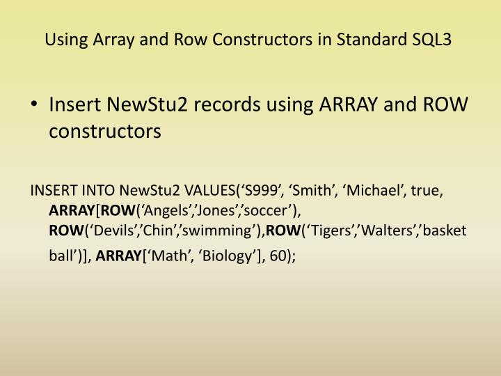 Using Array and Row Constructors in Standard SQL3