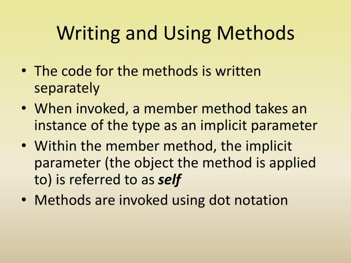 Writing and Using Methods