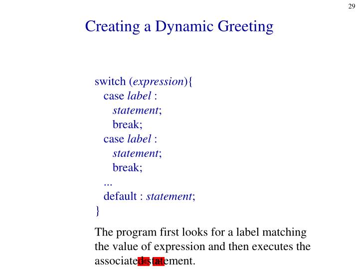 Creating a Dynamic Greeting