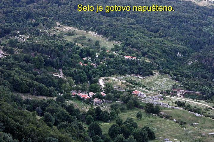 Selo je gotovo napušteno.