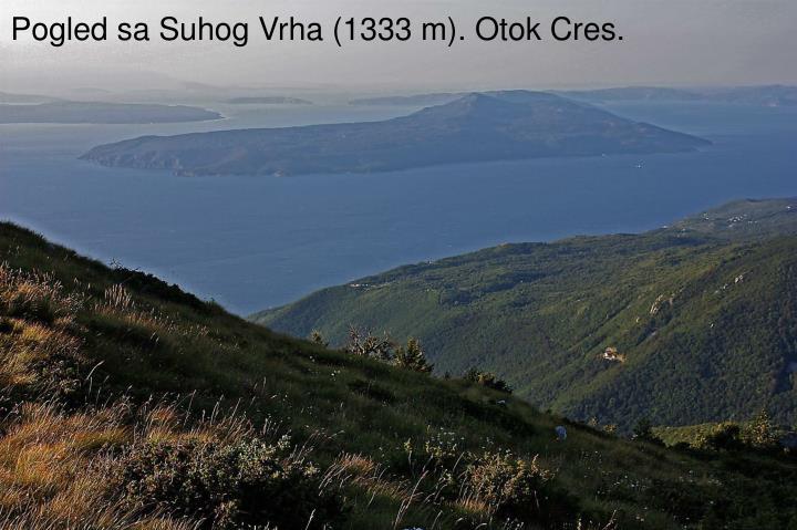 Pogled sa Suhog Vrha (1333 m). Otok Cres.