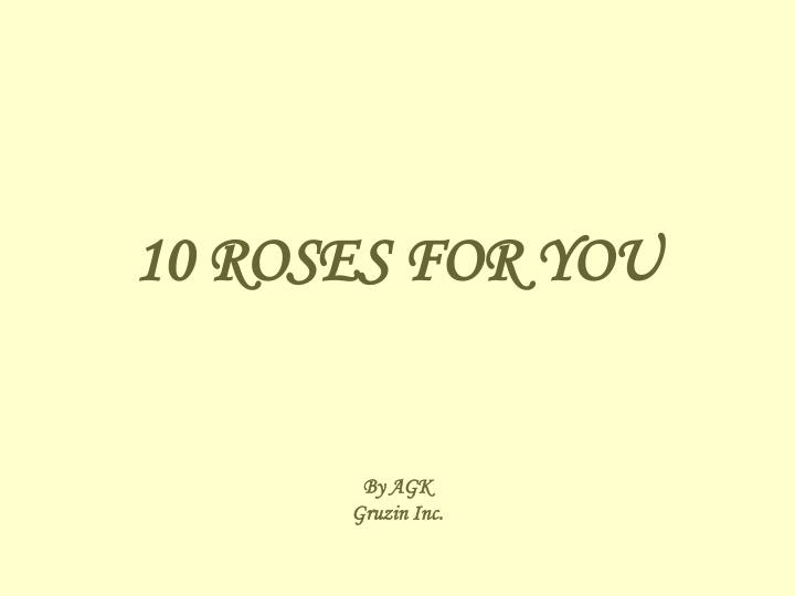 10 roses for you