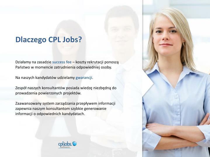 Dlaczego CPL Jobs?