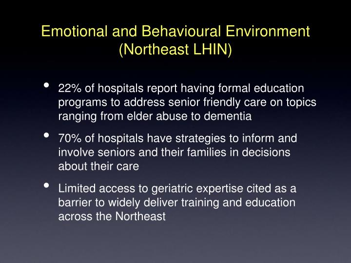 Emotional and Behavioural Environment (Northeast LHIN)