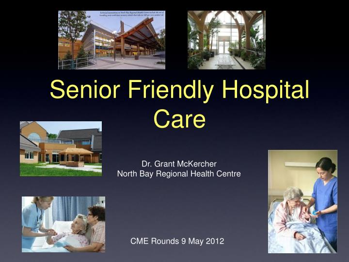 Senior friendly hospital care