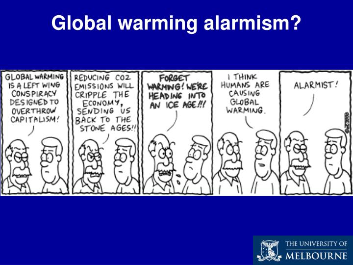 Global warming alarmism?