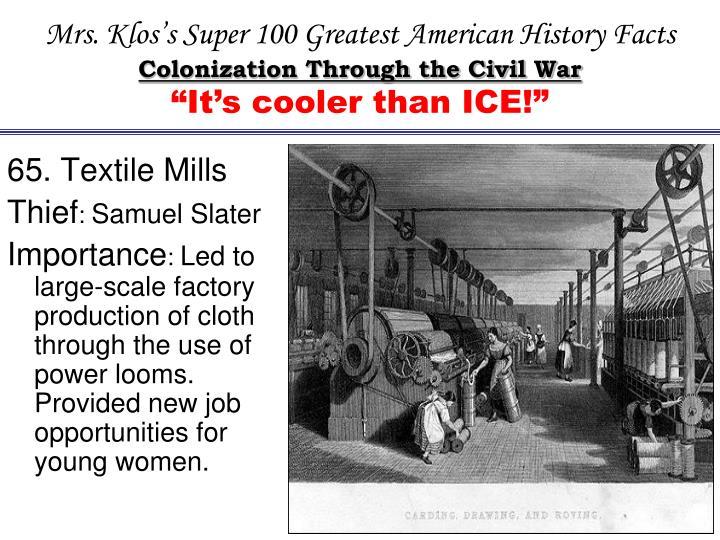 65. Textile Mills