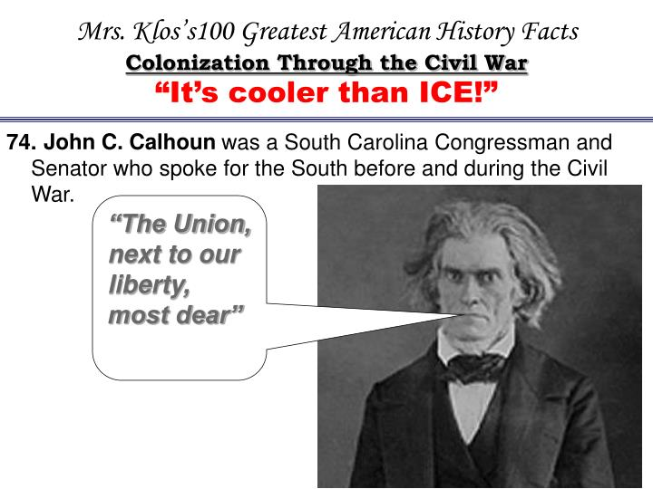 Mrs. Klos's100 Greatest American History Facts