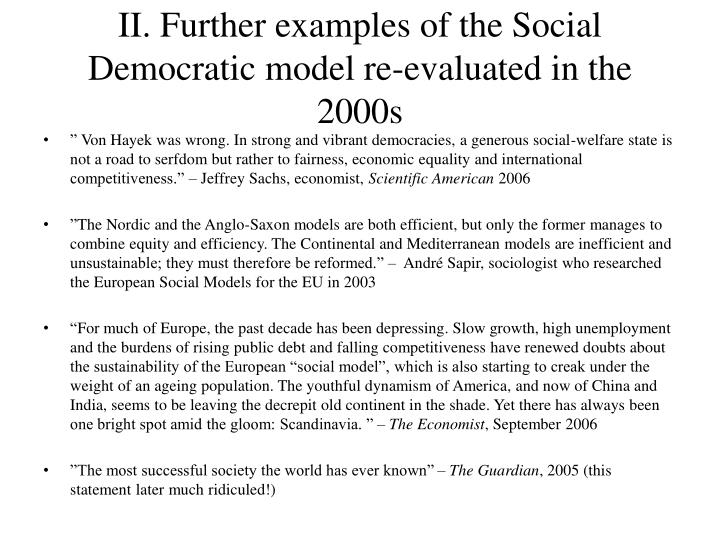 II. Further examples of the Social Democratic model re-evaluated in the 2000s