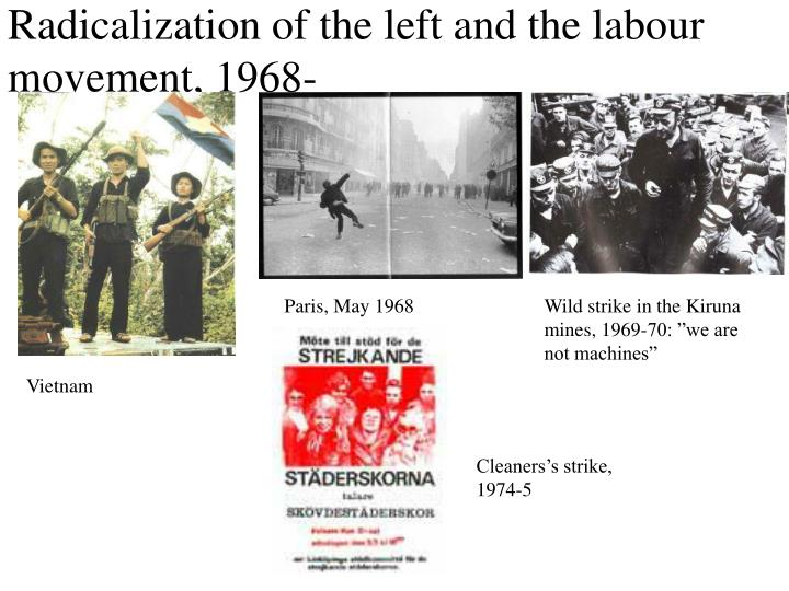 Radicalization of the left and the labour movement, 1968-