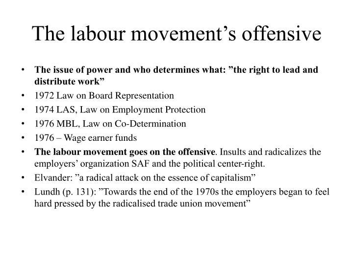 The labour movement's offensive