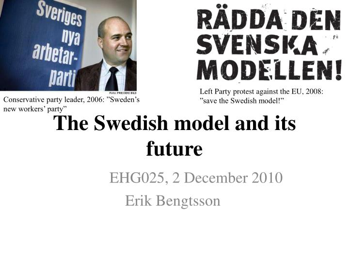 The Swedish model and its future