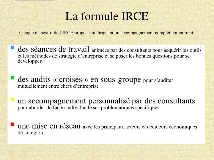 La formule IRCE