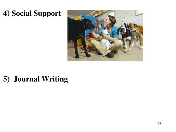4) Social Support