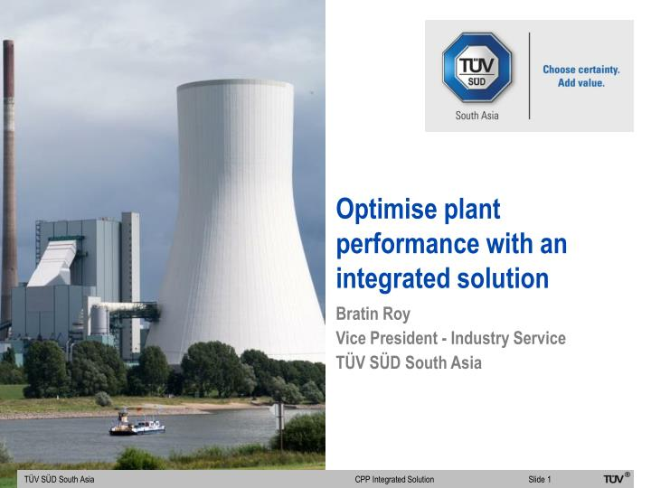optimise plant performance with an integrated solution