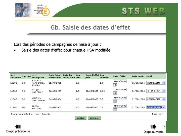 6b. Saisie des dates d'effet