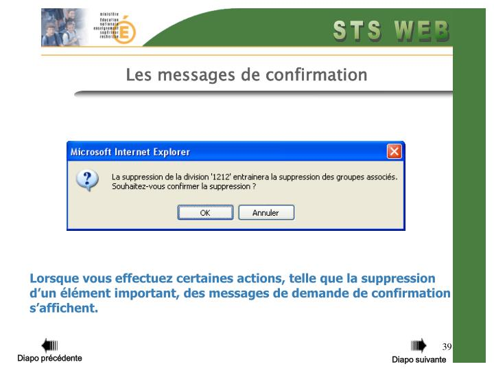 Les messages de confirmation