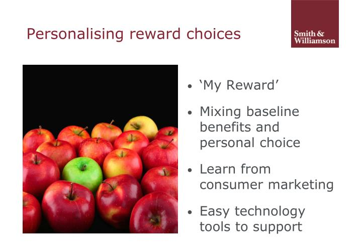 Personalising reward choices