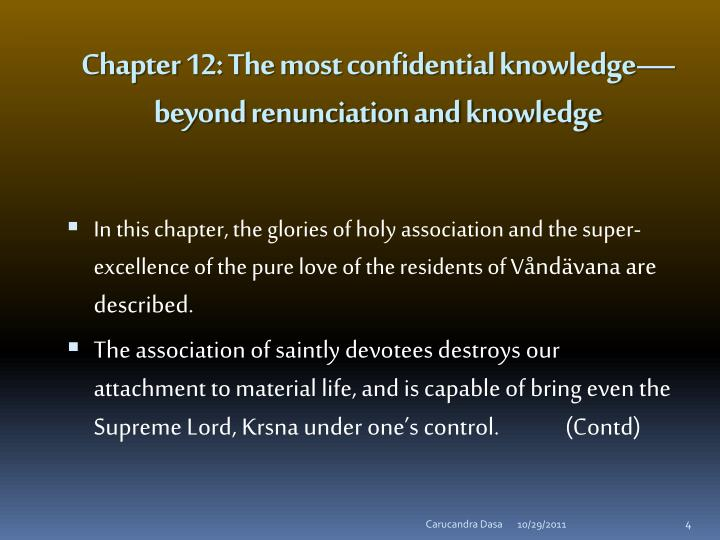 Chapter 12: The most confidential knowledge—beyond renunciation and knowledge