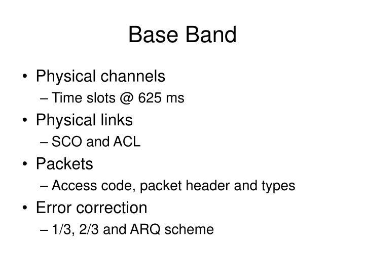 Base Band
