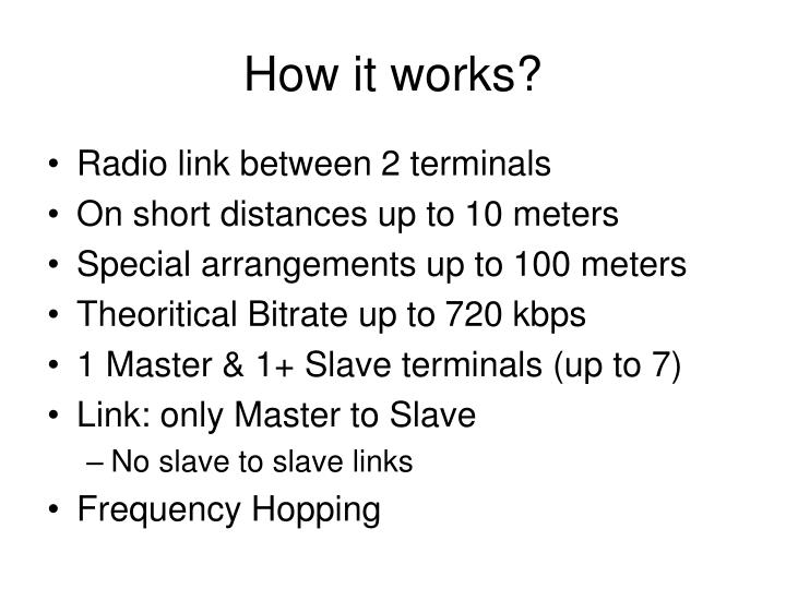 How it works?