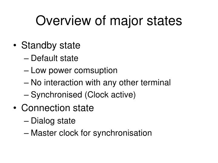 Overview of major states