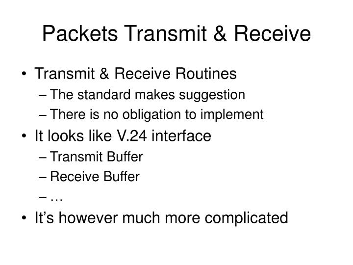 Packets Transmit & Receive