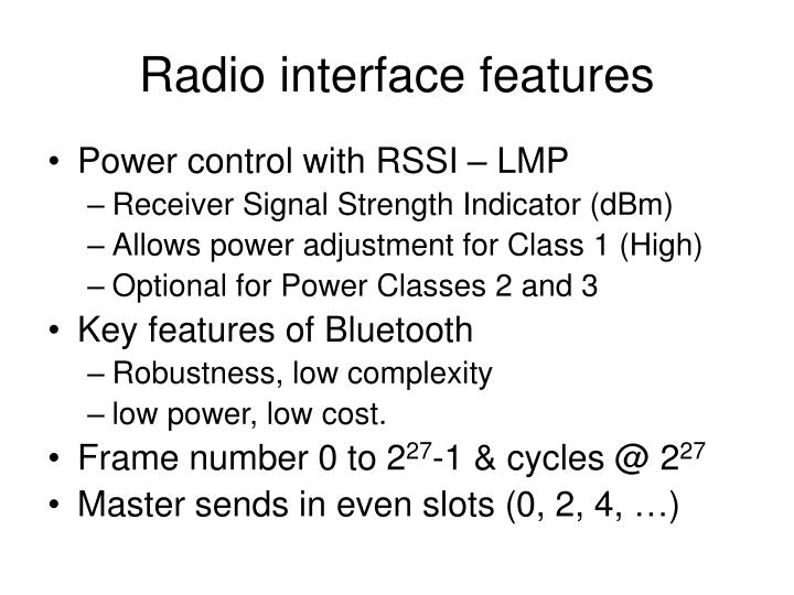Radio interface features