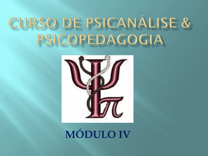 Curso de psicanlise & psicopedagogia